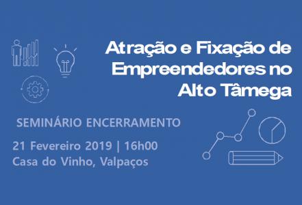 Sessão de Encerramento – Empreendedorismo no Alto Tâmega