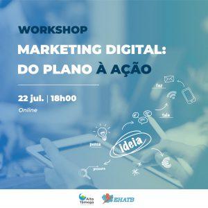 WORKSHOP | Marketing Digital: do Plano à Ação